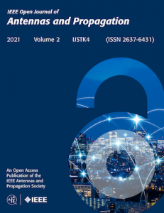 IEEE Open Journal on Antennas and Propagation